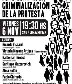 Foro Contra la Criminalización de la Protesta: Viernes 6, Hora 19:30, Local del SAG