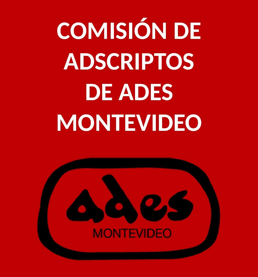 Miércoles 22 de mayo: reunión de la Comisión de Adscriptos de ADES Montevideo