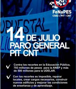 14 de Julio: Paro General de 24 horas del PIT-CNT. Contra los recortes en la Educación Pública