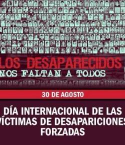 30 de Agosto: Día Internacional de las Víctimas de Desapariciones Forzadas