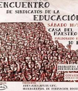 Encuentro de Sindicatos de la Educación: Sábado 10, Casa del Maestro, Hora 10
