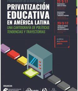 """Presentación de la investigación """"Privatización educativa en América Latina"""": 22 y 23 de marzo"""