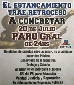 20 de Julio: Paro General Nacional de 24 horas del PIT-CNT