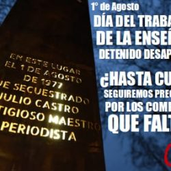 Primero de agosto. Día del docente detenido desaparecido