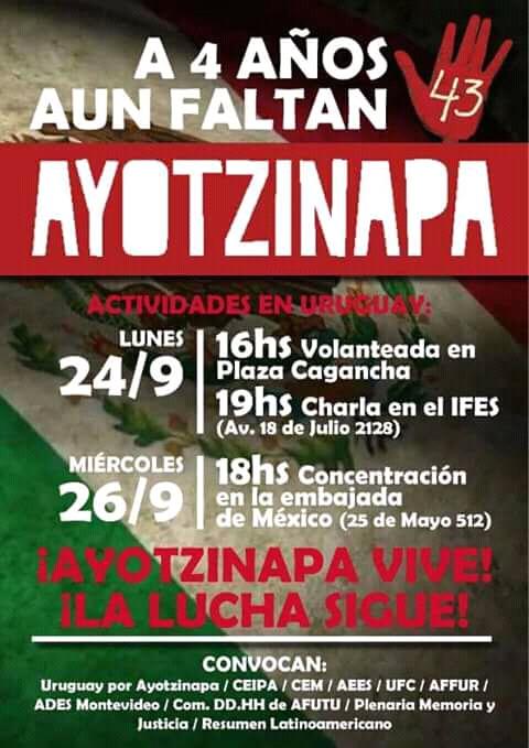 Lunes 24 y miércoles 26 de septiembre: actividades a cuatro años de la desaparición de los 43 normalistas de Ayotzinapa