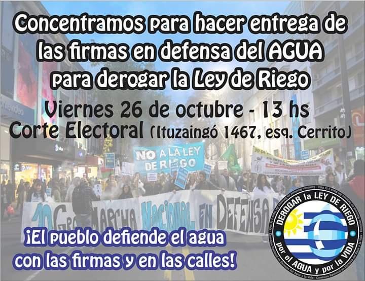 Viernes 26 de octubre: concentración durante la entrega de las firmas para impulsar la derogación de la Ley de Riego
