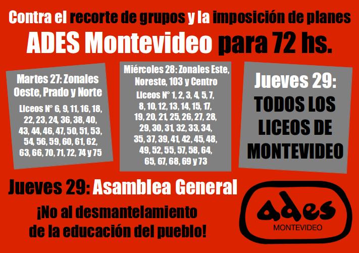 Contra el recorte de grupos y la imposición de planes, ADES Montevideo para 72 hs.