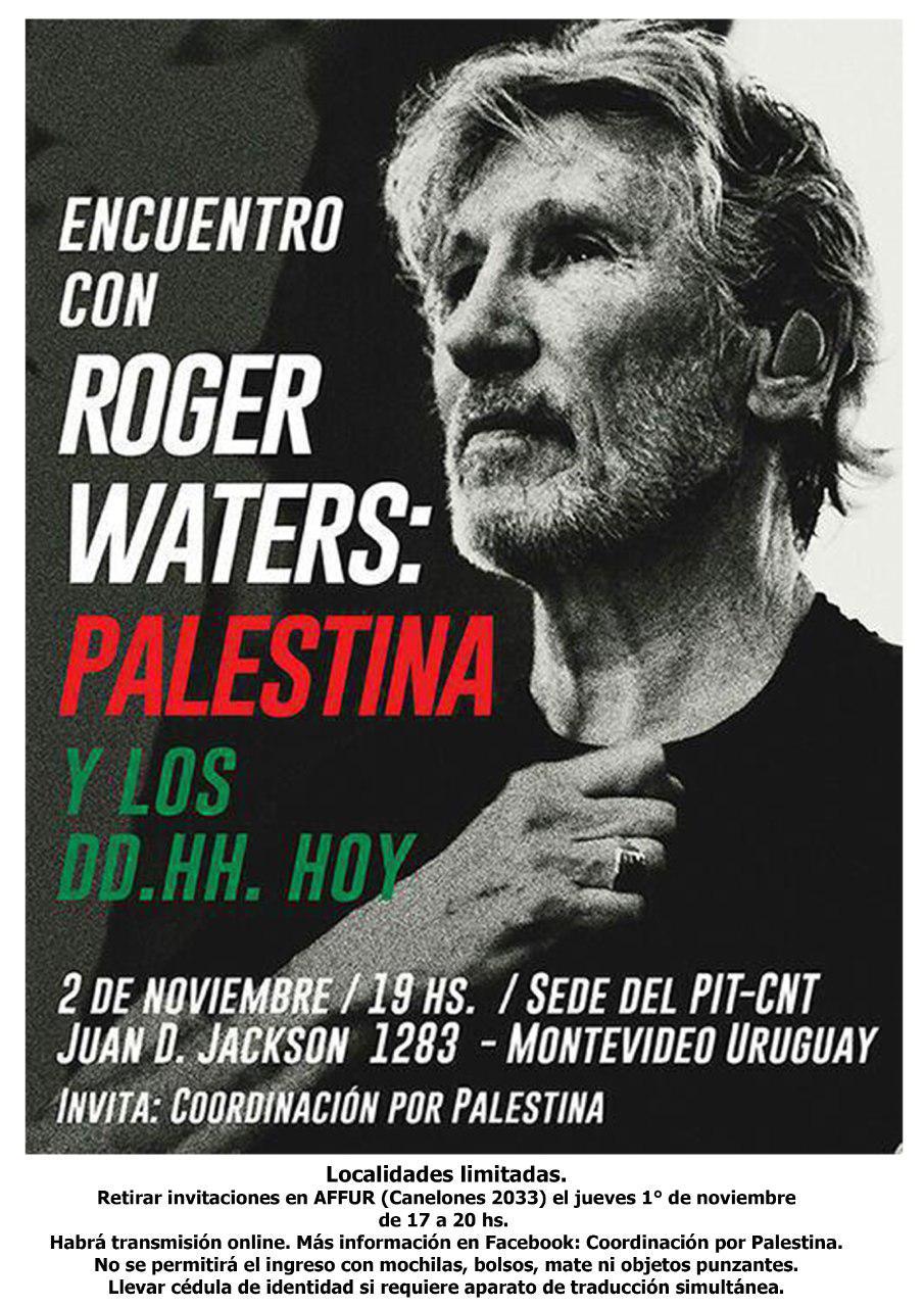 Viernes 2 de noviembre: encuentro con Roger Waters: Palestina y los DDHH hoy