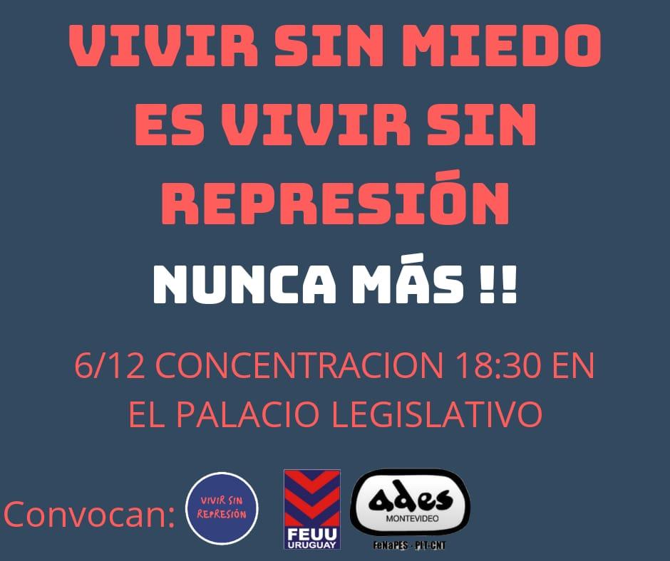 """Jueves 6 de diciembre: """"Vivir sin miedo es vivir sin represión"""""""