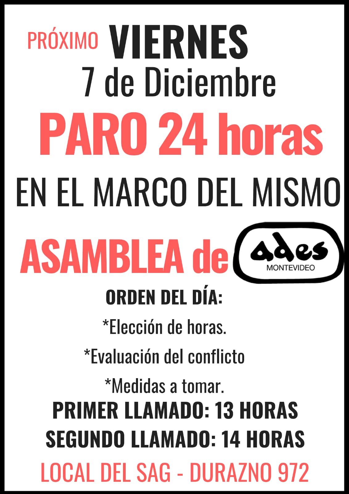 Viernes 7 de diciembre: ADES Montevideo para 24 hs. y convoca a Asamblea General