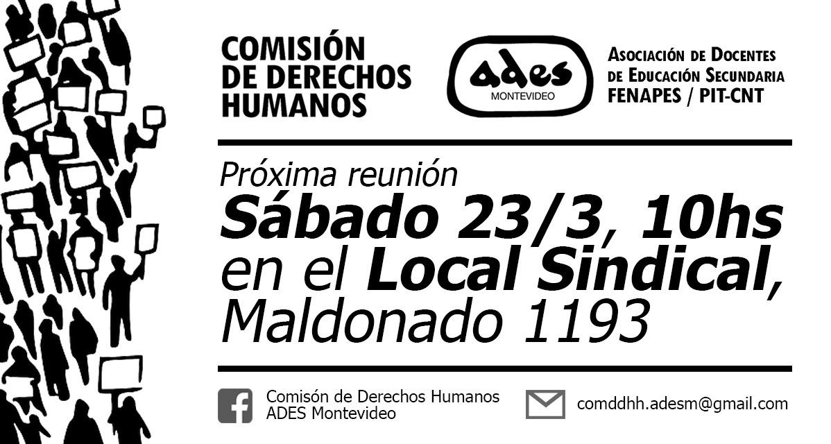 Sábado 23 de marzo: reunión de la Comisión de Derechos Humanos de ADES Montevideo