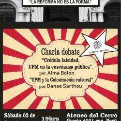 Sábado 3 de agosto: charla-debate sobre la injerencia de UPM en la educación